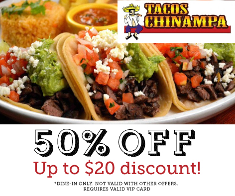 50% OFF (up to $20 Discount) at Tacos Chinampa