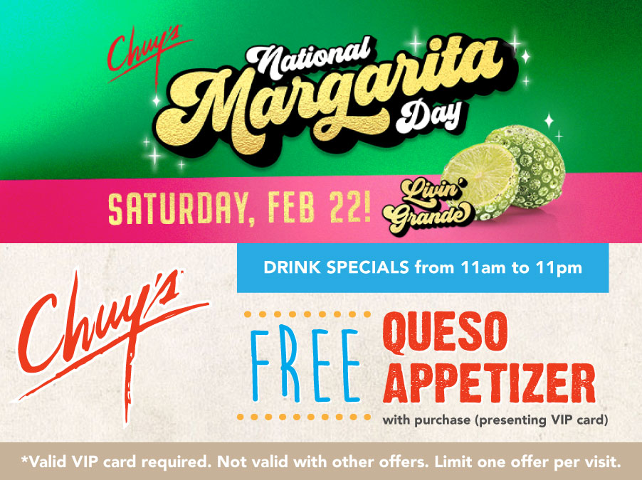 FREE Queso Appetizer on Margarita Day! at Chuy's